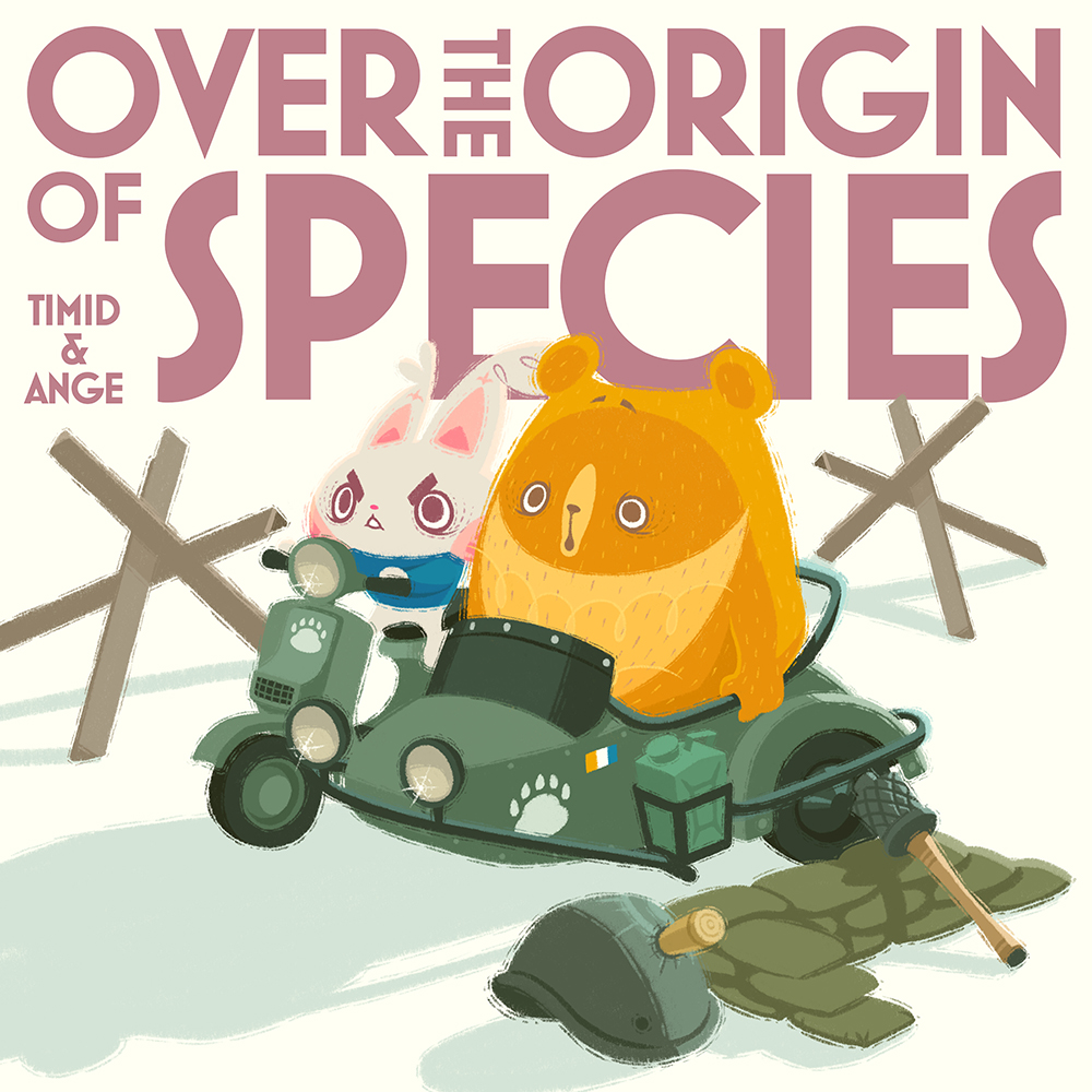 Over the origin of species - Timid and Ange